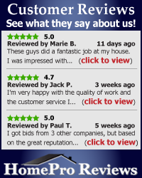 See our customer reviews at HomeProReviews.com